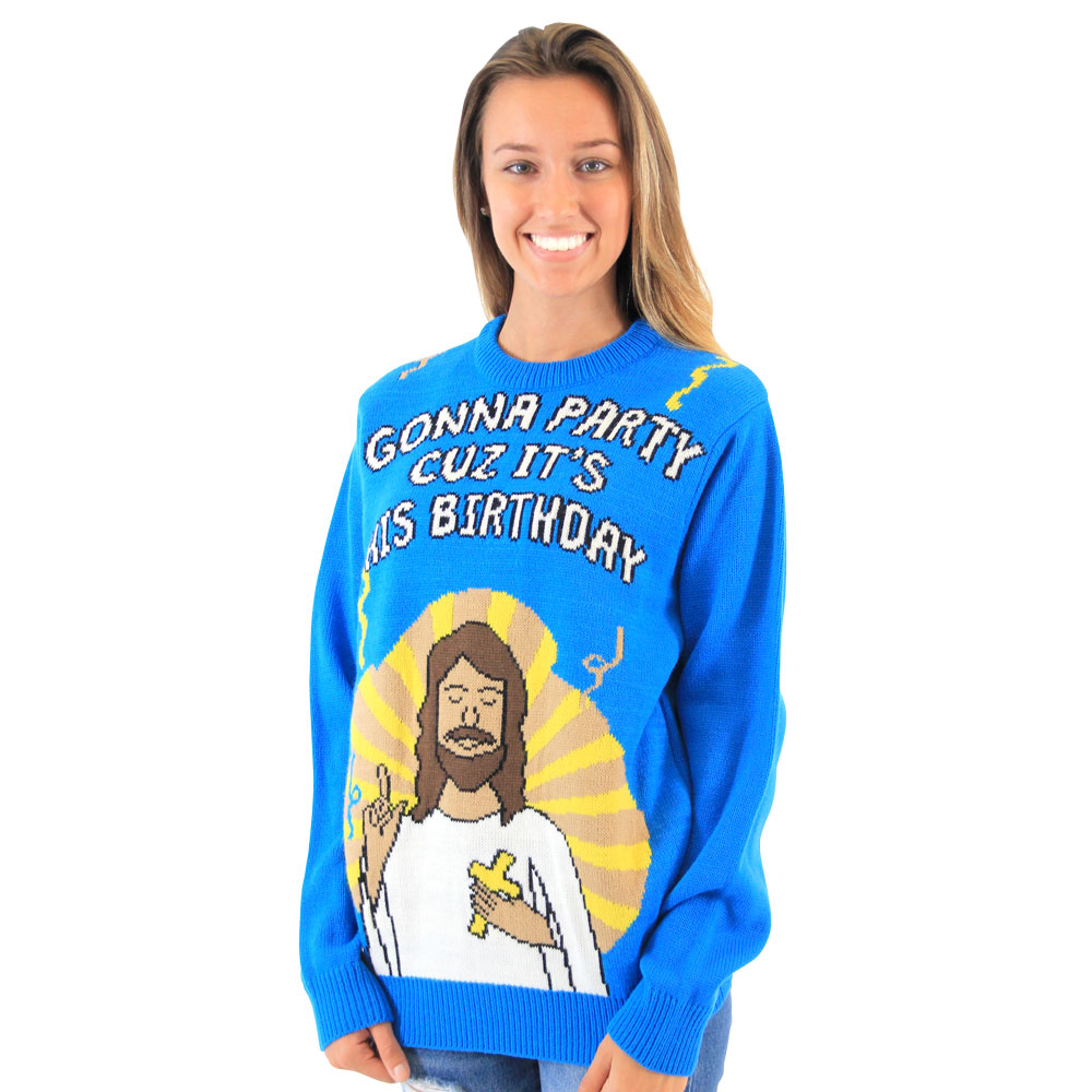 gonna party cuz its his birthday sweater - Feel The Joy Christmas Sweater
